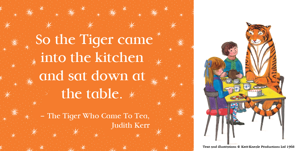 Tiger quote and illustration The Tiger Who Came to Tea